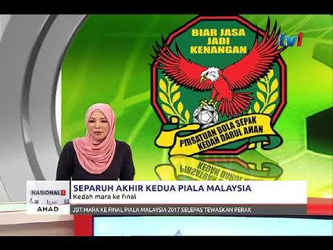 PIALA MALAYSIA: KEDAH, JDT KE PENTAS AKHIR [22 OKT 2017]