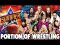 WHO WINS AT SUMMERSLAM 2017??!!! - Portion Of Wrestling Podcast #43