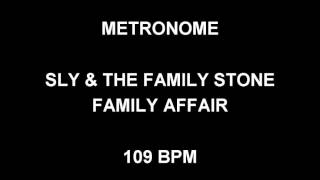 METRONOME 109 BPM Sly & The Family Stone FAMILY AFFAIR