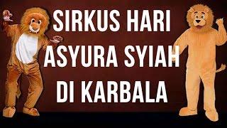 Sirkus Ritual Asyura Syiah