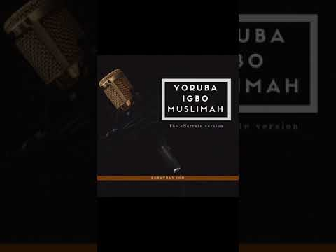 Awkward Muslimah Moments Part 2 - Episode 7 - Yoruba Igbo Muslimah - eNarrate