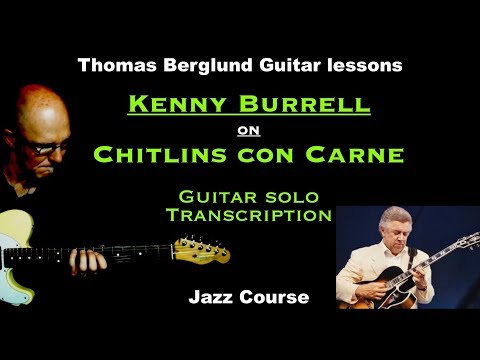 Guitar solo Transcription - Kenny Burrell on Chitlins con carne - Jazz guitar