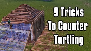 9 More Advanced Tricks To Counter Turtling - Fortnite Battle Royale