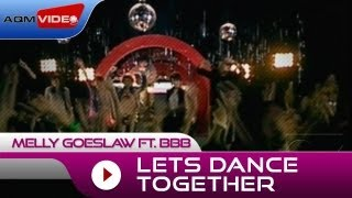 Melly Goeslaw Let's Dance Together ( BBB)