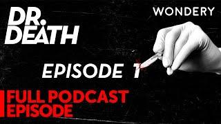 Dr. Death   Episode 1: Three Days in Dallas