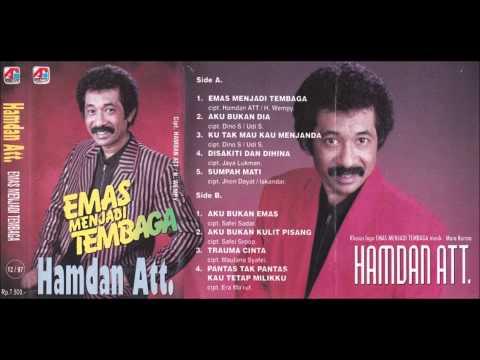 Emas Menjadi Tembaga / Hamdan Att. ( original )