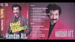 Emas Menjadi Tembaga / Hamdan Att. ( original ) Mp3