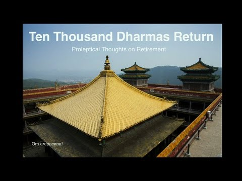 Return of Ten Thousand Dharmas: A Celebration in Honor of Patricia Berger