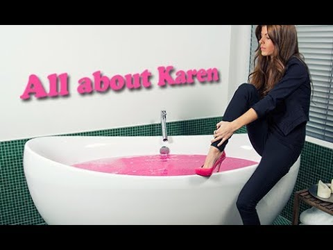 All about Karen