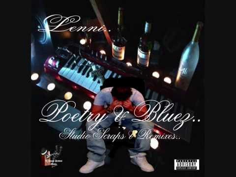 Lenni.  Poetry & Bluez..   Studio Scraps & Remixes.  Full Al