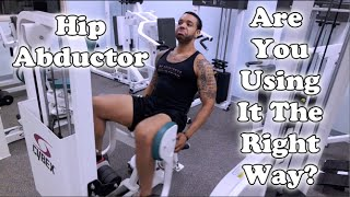 Hip Abductor Machine | Fitness Kensho | Are You Using It The Right Way?