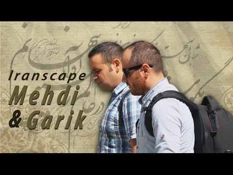 Iranscape: Mehdi and Garik - Documentary
