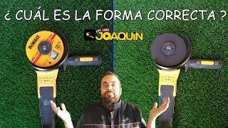 DISCOS PARA RADIAL O AMOLADORA / POSICIÓN CORRECTA