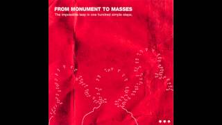 From Monument To Masses - The Quiet Before