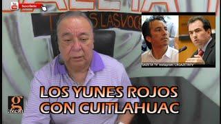 LOS YUNES ROJOS CON CUITLAHUAC /Video columna David Varona Fuentes/ 18 feb 2019