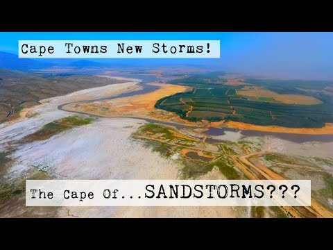 Cape Town Water Crisis // SANDSTORMS of Cape Town