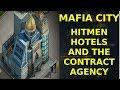 Hitmen Hotels & The Contract Agency - Mafia City