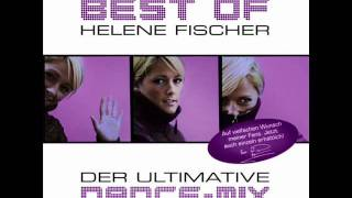 Helene Fischer - Mal ganz ehrlich (Dance Remix)