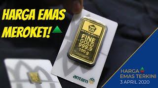 Harga emas hari ini | 3 April 2020