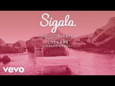 Sigala, Paloma Faith - Lullaby (Calvo Remix) (Audio)