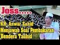 Download Mp3 Inilah Jawaban KH. ANWAR ZAHID Soal Pemb@kar@n Bendera Tauhid