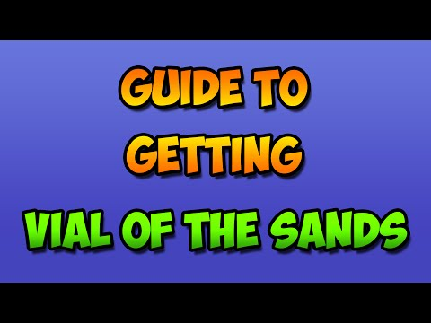 Guide To Getting Vial Of The Sands