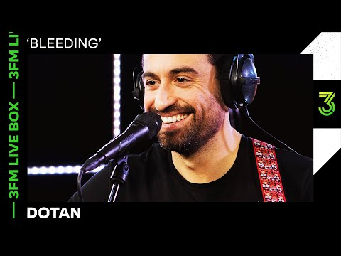 Dotan met 'Bleeding' in de 3FM Live Box | 3FM Live | NPO 3FM
