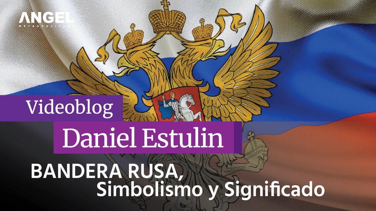El significado y simbolismo de la bandera de Rusia -