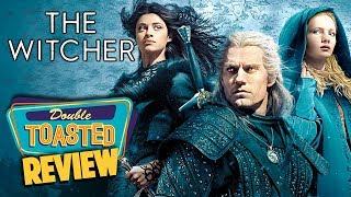 THE WITCHER NETFLIX SERIES REVIEW   Double Toasted