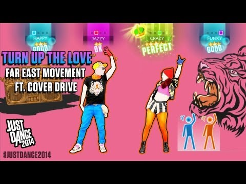 Far East Movement ft. Cover Drive -Turn Up the Love | Just Dance 2014 | Gameplay