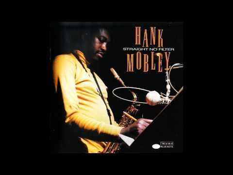 Hank Mobley - THE FEELIN'S GOOD