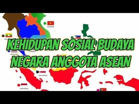 Ips Kehidupan Sosial Budaya Negara Anggota Asean Youtube