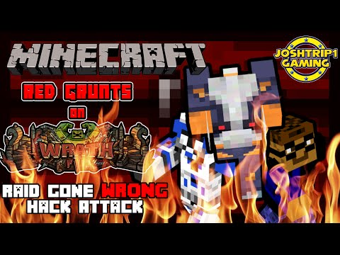 Minecraft: Red Grunts on WrathPVP - Raid gone WRONG: Hack Attack!