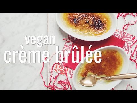 VEGAN CRÈME BRÛLÉE | hot for food