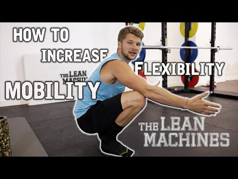 How to increase flexibility and mobility