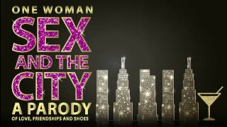 One Woman Sex and the City - Theatrical Trailer