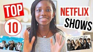 Top 10 Best Netflix Shows To Binge Watch