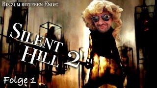 Bis zum bitteren Ende - Silent Hill 2 - Teil 1