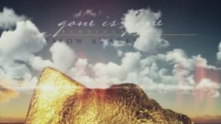 Gone Is Gone - Slow Awakening