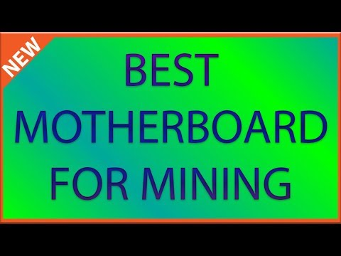 Best Motherboard For 6 GPU Mining Rig