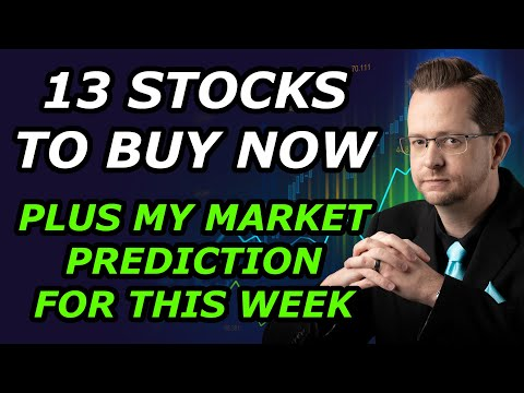 13 STOCKS TO BUY NOW + MY MARKET PREDICTION FOR THIS WEEK - Top Stock Picks for Tuesday, Sep 7, 2021
