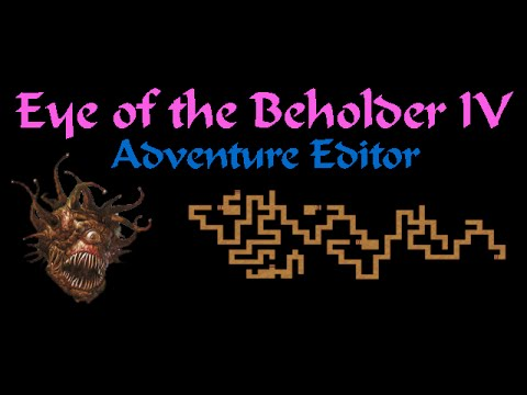 Eye of the Beholder IV - Presentation of the Adventure Editor