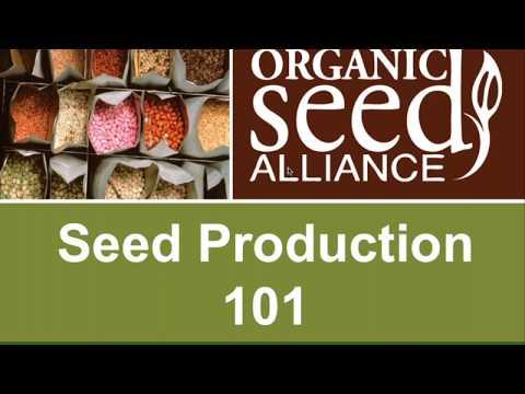 Organic Seed Production Six Webinar Series 2017