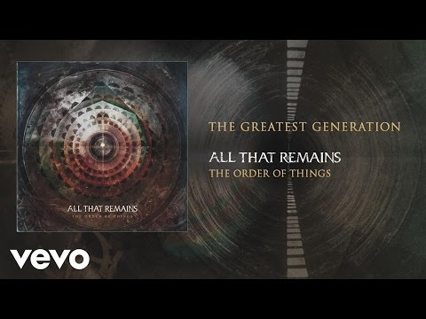 All That Remains - The Greatest Generation (audio)