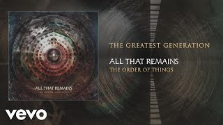 Watch All That Remains The Greatest Generation video