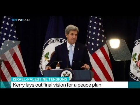 Israel - Palestine tensions: Kerry lays out final vision for a peace plan