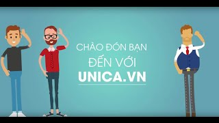 UNICA - HỌC TỪ CHUYÊN GIA - Introduction