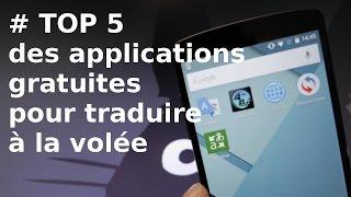 [TOP 5] Applications Android gratuites pour traduire à la volée