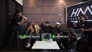 Hearmeouttv Interview x Cypher Eps 04 [ ADDY KHAYAL x XIN x CHRONICALZ ]