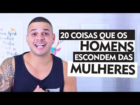 20 COISAS QUE OS HOMENS ESCONDEM DAS MULHERES - BABADOS DA VIDA